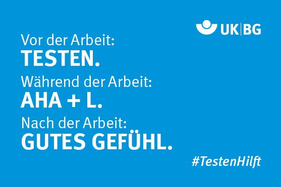 """Kampagnen-Motiv #TestenHilft: Weißer Text """"Vor der Arbeit: Testen - Während der Arbeit: AHA+L - Nach der Arbeit: Gutes Gefühl"""" auf blauem Hintergrund"""